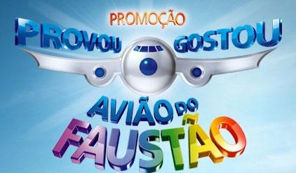 WWW.PROVOUGOSTOU.COM.BR - AVIÃO DO FAUSTÃO - PROMOÇÃO PROVOU GOSTOU - P&G