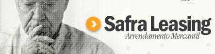 SAFRA LEASING - ARRENDAMENTO MERCANTIL - WWW.SAFRALEASING.COM.BR