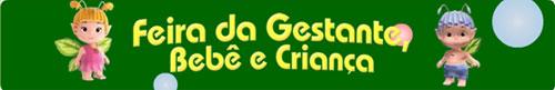 FEIRA GESTANTE, BEBÊ E CRIANÇA 2011
