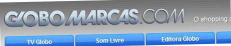 GLOBO MARCAS - LOJA VIRTUAL DA GLOBO - WWW.GLOBOMARCAS.COM.BR