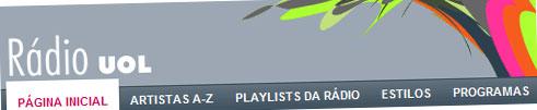 RÁDIO UOL - OUVIR MÚSICAS ONLINE - WWW.RADIO.UOL.COM.BR