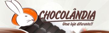 CHOCOLÂNDIA - CHOCOLATES E DOCES - WWW.CHOCOLANDIA.COM.BR