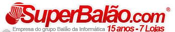 BALÃO DA INFORMÁTICA - SUPERBALÃO - WWW.BALAODAINFORMATICA.COM.BR