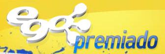 PROMOÇÃO EGO PREMIADO - WWW.EGOPREMIADO.COM.BR