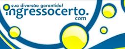 INGRESSO CERTO - INGRESSOS PELA INTERNET - WWW.INGRESSOCERTO.COM
