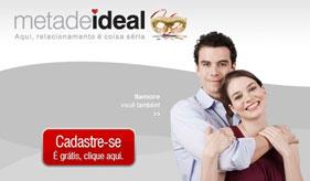 METADE IDEAL - SITE DE RELACIONAMENTO - WWW.METADEIDEAL.COM.BR