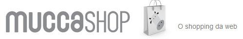 MUCCASHOP - SHOPPING VIRTUAL - WWW.MUCCASHOP.COM.BR