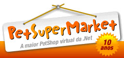 PET SUPERMARKET - PET SHOP ONLINE - WWW.PETSUPERMARKET.COM.BR