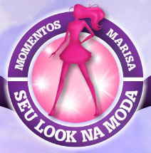SEU LOOK NA MODA, MARISA - WWW.MOMENTOSMARISA.COM.BR