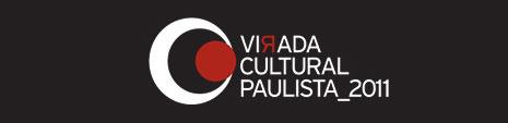 VIRADA CULTURAL PAULISTA 2011