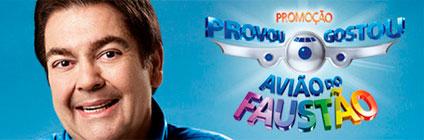 AVIÃO DO FAUSTÃO 2011 - PROMOÇÃO PROVOU GOSTOU 2011 - P&G