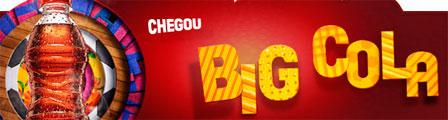 BIG COLA - BRASIL - SONHE ALTO - WWW.BIGCOLA.COM.BR