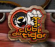 CLUBE DO TIGOR T. TIGRE - WWW.CLUBETIGORTTIGRE.COM.BR
