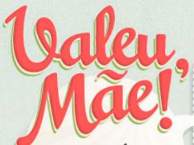 CONCURSO CULTURAL VALEU MÃE – MAGAZINE LUIZA - WWW.MAGAZINELUIZA.COM.BR/MAES