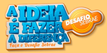DESAFIO SEBRAE 2011 - WWW.DESAFIO.SEBRAE.COM.BR