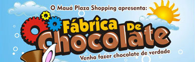 FÁBRICA DE CHOCOLATE - MAUÁ PLAZA SHOPPING