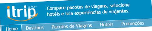 ITRIP - BUSCADOR DE PACOTES DE VIAGENS - WWW.ITRIP.COM.BR