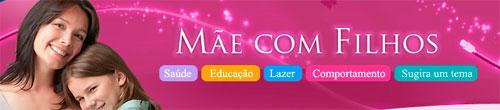 MÃE COM FILHOS - WWW.MAECOMFILHOS.COM.BR
