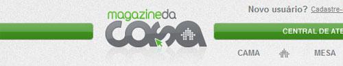 MAGAZINE DA CASA - CAMA, MESA, BANHO, DECORAÇÃO - WWW.MAGAZINEDACASA.COM.BR