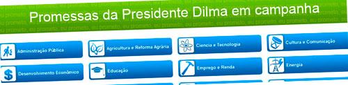 PROMESSÔMETRO - PROMESSAS DA PRESIDENTE DILMA