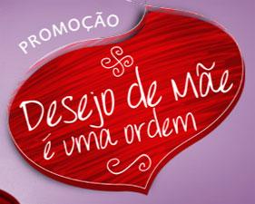 PROMOÇÃO DESEJO DE MÃE É UMA ORDEM - HIPERCARD