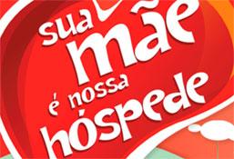 PROMOÇÃO SUA MÃE É NOSSA HOSPEDE - WWW.SANTAMARINA.COM.BR/PROMOCAOSUAMAEENOSSAHOSPEDE