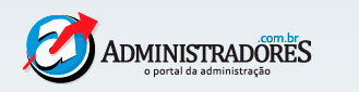 ADMINISTRADORES - PORTAL DA ADMINISTRAÇÃO - WWW.ADMINISTRADORES.COM.BR