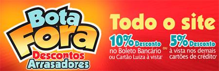 BOTA FORA MAGAZINE LUIZA - OFERTAS E DESCONTOS