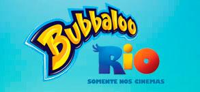 BUBBALOO RIO - WWW.BUBBALOO.COM.BR