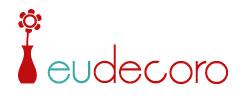 EU DECORO - DICAS DE DECORAÇÃO - WWW.EUDECORO.COM