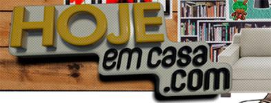 HOJEEMCASA.COM - DICAS DE DECORAÇÃO - JORNAL HOJE