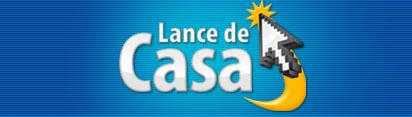 LANCE DE CASA - LEILÃO ONLINE DE CENTAVOS - WWW.LANCEDECASA.COM.BR
