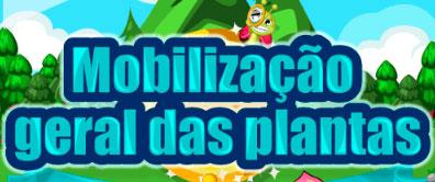 MOBILIZAÇÃO GERAL DAS PLANTAS - ORKUT, JOGO, DICAS
