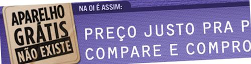 WWW.OI.COM.BR/COMPROVE - OI COMPARE E COMPROVE