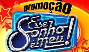 PROMOÇÃO ESSE SONHO É MEU - BROTO LEGAL - WWW.BROTOLEGAL.COM.BR