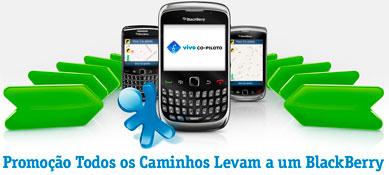 PROMOÇÃO TODOS OS CAMINHOS LEVAM A UM BLACKBERRY - VIVO.COM.BR/PROMOCAOPILOTO
