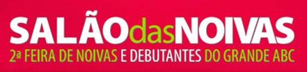 SALÃO DAS NOIVAS - FEIRA DE NOIVAS DO GRANDE ABC