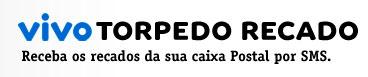 VIVO TORPEDO RECADO