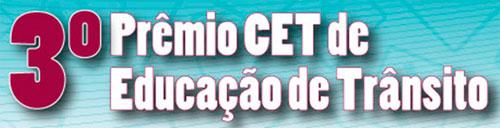 3° PRÊMIO CET DE EDUCAÇÃO DE TRÂNSITO - WWW.CETSP.COM.BR
