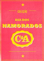COLEÇÃO DIA DOS NAMORADOS C&A - WWW.NAMORADOSCEA.COM.BR