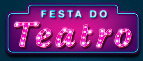 FESTA DO TEATRO - WWW.FESTADOTEATRO.COM.BR