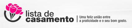 LISTA DE CASAMENTO MAGAZINE LUIZA - LISTADECASAMENTO.MAGAZINELUIZA.COM.BR