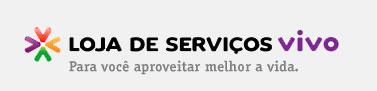 LOJA DE SERVIÇOS VIVO - WWW.VIVO.COM.BR/LOJASERVICOSVIVO