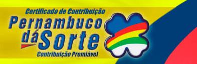 PERNAMBUCO DÁ SORTE - RESULTADOS, AO VIVO, GANHADORES - WWW.PERNAMBUCODASORTE.COM.BR