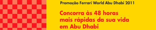 PROMOÇÃO FERRARI WORLD ABU DHABI 2011 - WWW.SHELL.COM.BR