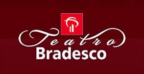 TEATRO BRADESCO - PROGRAMAÇÃO, INGRESSOS, BOURBON - WWW.TEATROBRADESCO.COM.BR