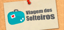 VIAGEM DOS SOLTEIROS - PAR PERFEITO E TAM - WWW.VIAGEMDOSSOLTEIROS.COM.BR