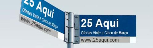 25 AQUI - LOJA DA 25 DE MARÇO - WWW.25AQUI.COM