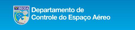 DECEA - DEPARTAMENTO DE CONTROLE DO ESPAÇO AÉREO - WWW.DECEA.GOV.BR