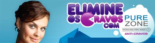 PROMOÇÃO ELIMINE OS CRAVOS COM PURE ZONE - WWW.PUREZONE.COM.BR